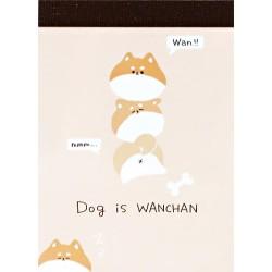 Mini Bloco Notas Dog is Wanchan