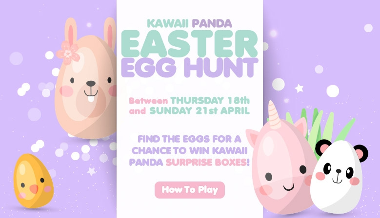 Find the Easter Eggs for a chance to WIN Kawaii Panda Surprise Boxes!
